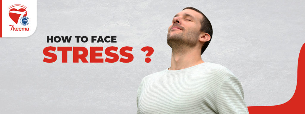 how to faces Stress